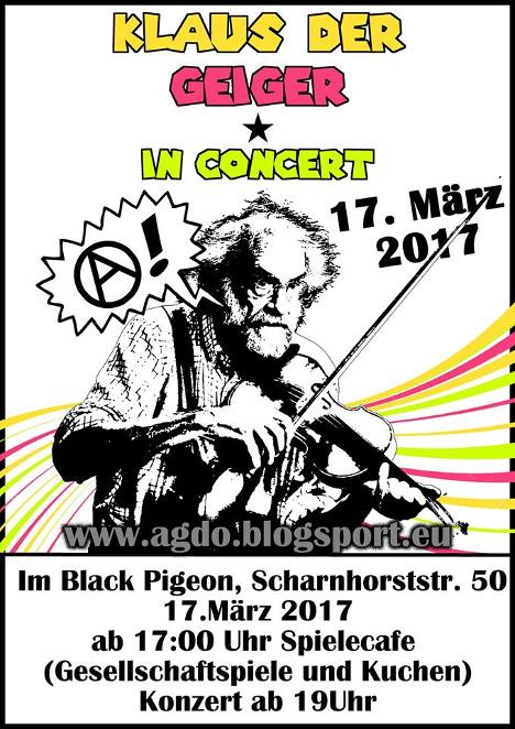[Plakat: Klaus der Geiger in Concert, 17. März 2017, Black Pigeon, ab 19:00 Uhr]